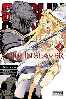 Goblin Slayer, Vol. 8 book cover