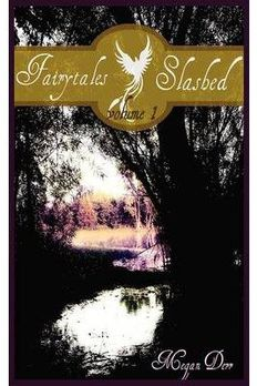 Fairytales Slashed Volume 1 book cover