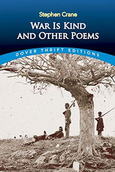 War Is Kind and Other Poems book cover