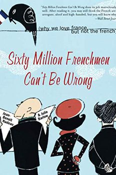 Sixty Million Frenchmen Can't Be Wrong book cover