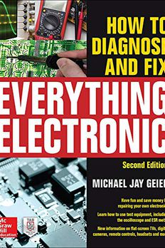 How to Diagnose and Fix Everything Electronic, Second Edition book cover
