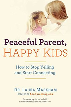 Peaceful Parent, Happy Kids book cover