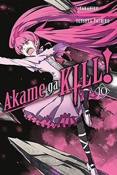 Akame ga KILL!, Vol. 10 book cover