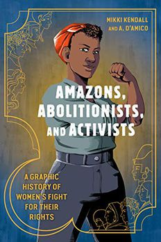 Amazons, Abolitionists, and Activists book cover