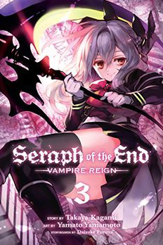 Seraph of the End, Vol. 3 book cover