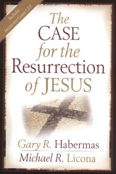 The Case for the Resurrection of Jesus book cover