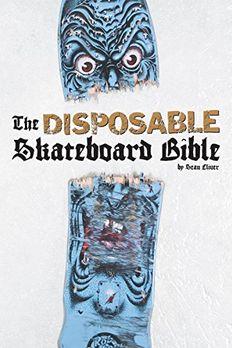 The Disposable Skateboard Bible book cover