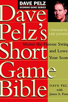 Dave Pelz's Short Game Bible book cover
