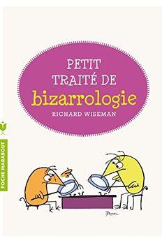 Petit traité de bizarrologie (Vie Quotidienne) book cover