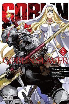 Goblin Slayer, Vol. 5 book cover