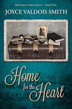 Home for the Heart (The Harvey Girls Legacy Book 2) book cover