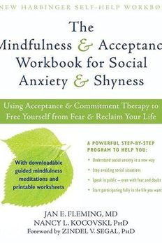 Mindfulness and Acceptance Workbook for Social Anxiety and Shyness book cover