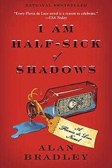 I Am Half-Sick of Shadows book cover