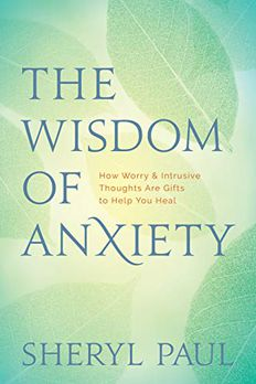 The Wisdom of Anxiety book cover
