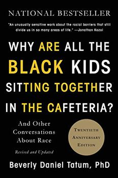Why Are All the Black Kids Sitting Together in the Cafeteria? book cover