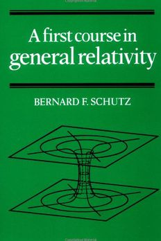 A First Course in General Relativity book cover