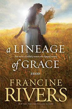 A Lineage of Grace book cover