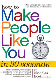 How to Make People Like You in 90 Seconds or Less book cover