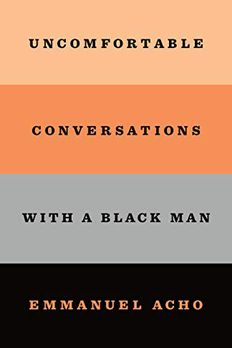 Uncomfortable Conversations with a Black Man book cover