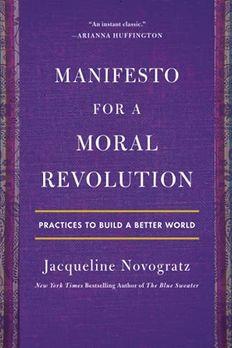 Manifesto for a Moral Revolution book cover