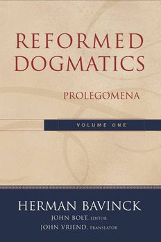 Reformed Dogmatics, Vol. 1 book cover