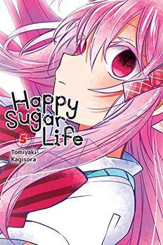 Happy Sugar Life, Vol. 5 book cover