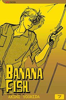 Banana Fish, Vol. 7 book cover