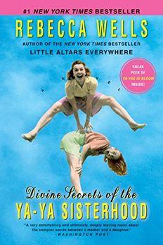 Divine Secrets of the Ya-Ya Sisterhood book cover