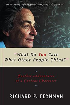"""What Do You Care What Other People Think?"" book cover"