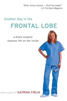 Another Day in the Frontal Lobe book cover