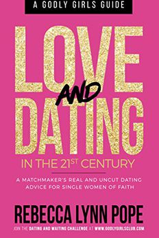 Love and Dating in the 21st Century book cover