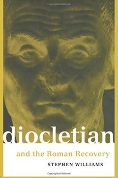 Diocletian and the Roman Recovery book cover