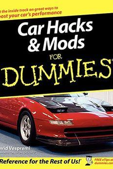 Car Hacks & Mods For Dummies book cover