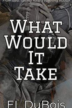 What Would It Take (All The Things! Book 1) book cover