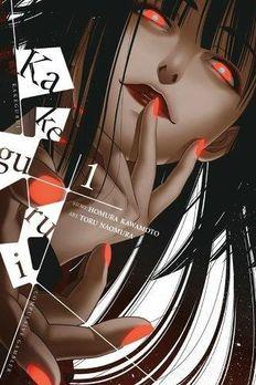 Kakegurui - Compulsive Gambler, Vol. 1 book cover