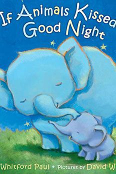 If Animals Kissed Good Night book cover