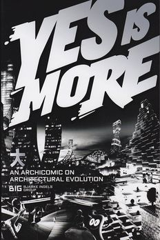 Yes is More. An Archicomic on Architectural Evolution book cover